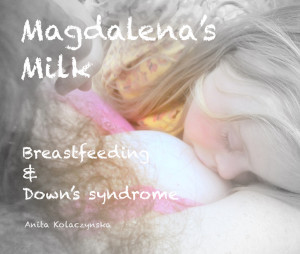 Magdalena's Milk Breastfeeding & Down's syndrome bookcover